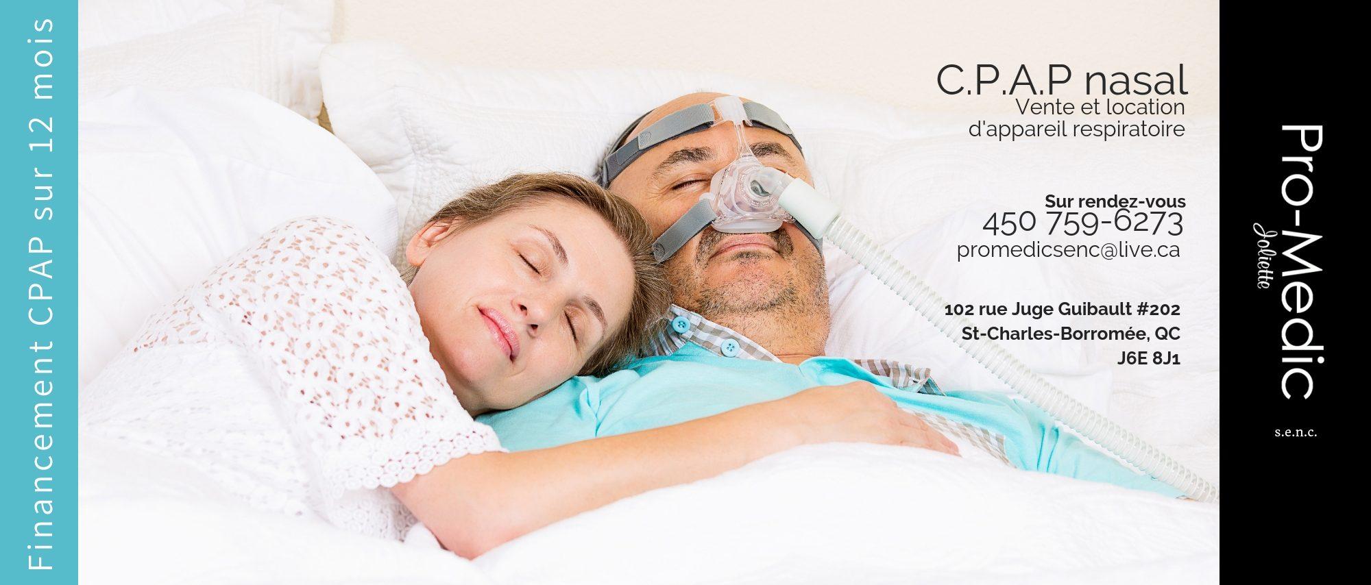 C.P.A.P nasal, masques et accessoires apnée du sommeil - Pro médic Joliette s.e.n.c. St-Charles-Borromée, Joliette 2019