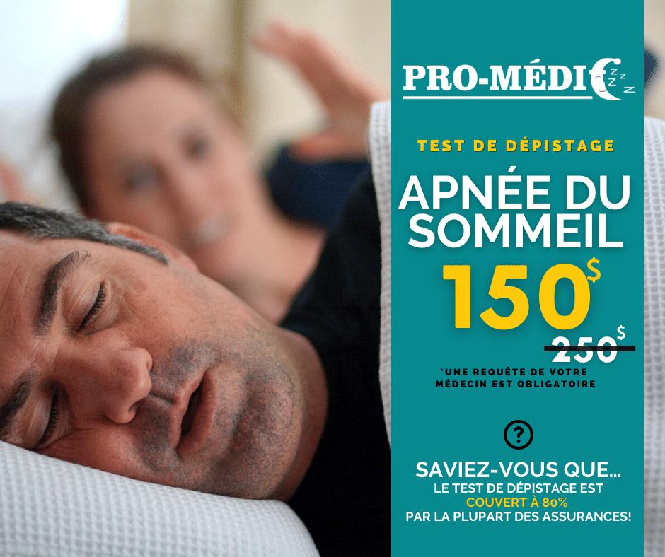 Test de dépistage Apnée du Sommeil - 150$ seulement - résultat rapide- Pro-Médic inc.